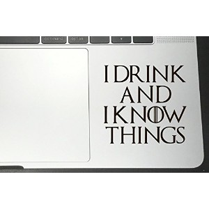 I Drink and I Know Things Game of Thrones Vinyl Decals for CarバンパーウィンドウMacbookノートパソコン ブラック