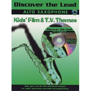 Discover The Lead: Kids' Film And T.V. Themes For Alto Saxophone. CD, Partitions pour Saxophone Alto
