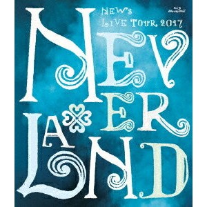 NEWS/NEWS LIVE TOUR 2017 NEVERLAND Blu-ray (通常盤)20180124