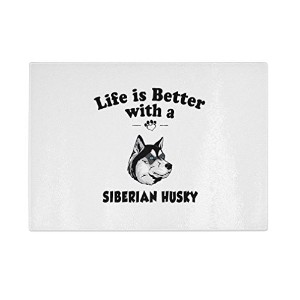 Siberian Husky Dog Life Is Betterキッチンバーガラスカッティングボード 8 in x 11 in CUTBCDOGPT13395_811