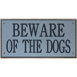 6in x 3inアクリルBeware of the Dogs Signグレーブラックの印刷