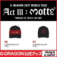 [MOTTE] G-DRAGON BALLCAP [G-Dragon 2017 World Tour Act lll : motte MD][公式グッズ]