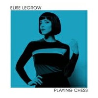 Elise Legrow / Playing Chess 輸入盤 【CD】