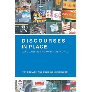 【Discourses in Place: Language in the Material World】 n 041529049x