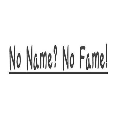 No Name ?No Fame 。With下線、pre-inked先生ラバースタンプ( # 671609-d ) ,スタイルD Large size (58 x 18mm) レッド