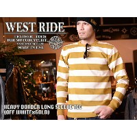 【WEST RIDE/ウエストライド】ロングスリーブ/HEAVY BORDER LONG SLEEVE TEE(OFF WHITE×GOLD)★REAL DEAL