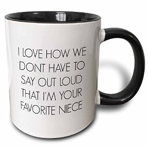 3drose I Love How We Dont Have to Say Out Loud Im Your Favorite姪–2トーンブラック、11オンス( Mug _ 212165_ 4...