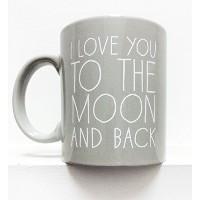 I Love You to the Moon and Back 11 oz. Coffee Mug- Gray by Go Jump in the Lake