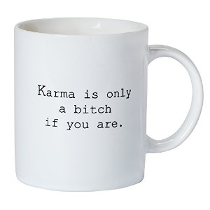 Karma is a bitchセラミックコーヒーマグ面白いSaying Printed on Front and Back is the perfect Snarkyコメント。