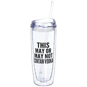 This May or May Not Contain Vodka Tumbler By Fluent Sarcasm - Funny Double Walled Insulated Cup...