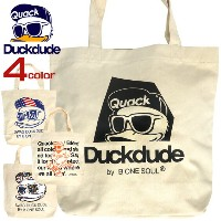 DUCK DUDE バッグ アヒルプリント トートバッグ ダックデュード 大きめトート キャンバス地 イラストプリント カバン DUCK DUDE by b-one-soul バッグ ブランドロゴ...