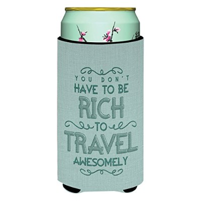 Caroline 's Treasures Youがないto be rich to travel Tall Boy Beverage Insulator Hugger ,マルチカラー