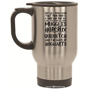 You Will Soon Learn That Your Mom Is a Nerd Funny Harry Potter InspiredウィザードHogwarts Travel Mug by...