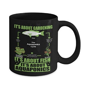 Coffee Mug With Saying–It is aboutガーデニング、について魚とについてAquaponics–お茶とチョコレートマグ–Makes Greatギフト...