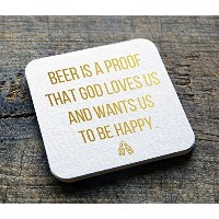 """Drink。Barware """" Beer Is A Proof That God Loves Us And Wants Us to Be Happy """" 1004インチラウンドHeavyweight..."""