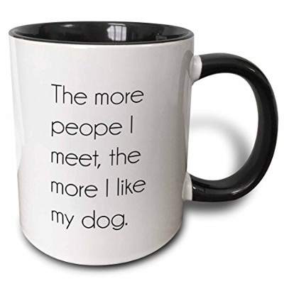 3dローズToryAnneコレクションSayings–The More People I Meet , The More I Like My Dog。–マグカップ 11-oz Two...