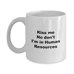 Human Resourcesマグ – Kiss Me。。。Human Resources – 11オンスセラミックホワイトノベルティコーヒーカップ – 面白いクリスマスギフトfor a...
