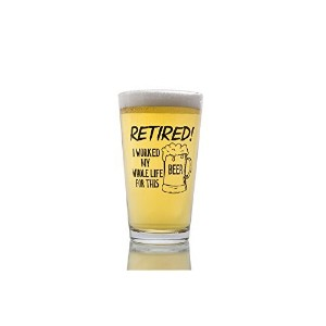 Funny Retirement Gift - I Worked My Whole Life For This Beer - Novelty Beer Mug