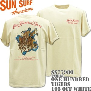SUN SURF(サンサーフ)T-SHIRTS『ONE HUNDRED TIGERS』SS77980-105 Off White