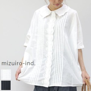 mizuiro ind (ミズイロインド)mizuiro-ind.pin tucked lace tunic shirt 2colormade in japan2-237504 【NEW】【★】