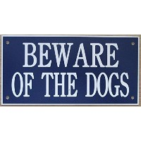 6 in x 3 inアクリルBeware of the Dogs Sign inブルーwithホワイト印刷