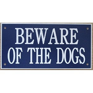 6in x 3inアクリルBeware of the Dogs Sign inブルーwithホワイト印刷