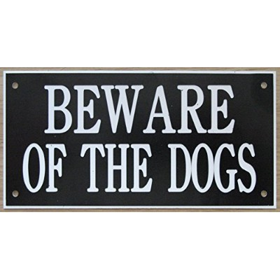 6in x 3inアクリルBeware of the Dogs Sign inブラックwithホワイト印刷。。。