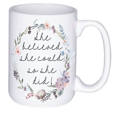 15oz She Believed彼女はcould so she didコーヒーマグ。フェミニストInspirational Quote Mug、Gradギフト、母の日( 15オンス、花柄水彩)