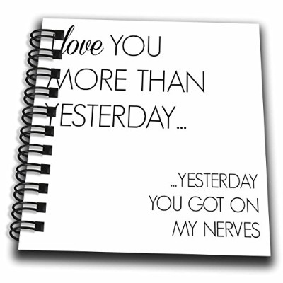 3drose BrooklynMeme Sayings–I Love You More Than Yesterday–Drawing Book 4x4 notepad db_256608_3