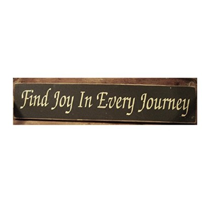 """Find Joy in Every Journey木製Plank Plaque Sign 4"""" x 18"""""""