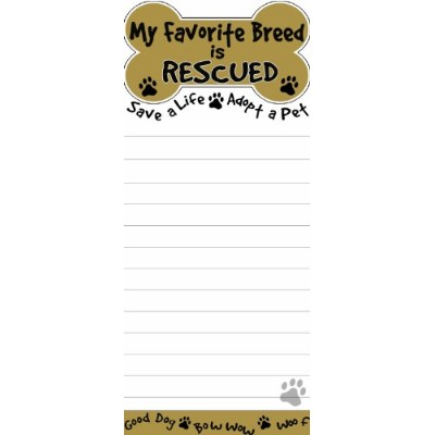 My Favorite Breed Is Rescued Magnetic List Pads Uniquely Shaped Sticky Notepad Measures 8.5 by 3.5...