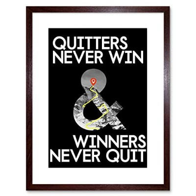 Quitters Never Win Cycling Motivation 9x7 Framed Wall Art Print