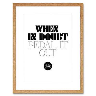 Bicycle When In Doubt Pedal Out Framed Wall Art Print 自転車壁
