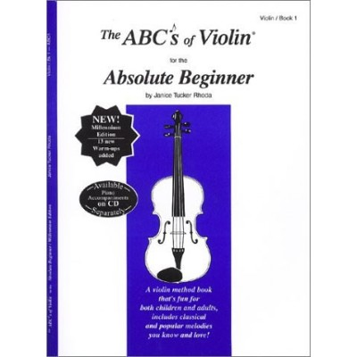 The ABC's of Violin for the Absolute Beginner