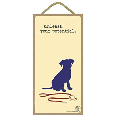 """(sjt16542) Unleash Your Potential 5"""" x 10""""木製Plaque Featuring theアートワークの犬はGood"""