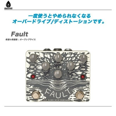 Old Blood Noise Endeavors エフェクター『Fault』【代引き手数料無料!】