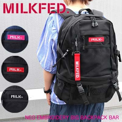 【10%OFF】MILKFED. ミルクフェド リュック 【NEO EMBROIDERY BIG BACKPACK BAR】 バッグ レディース バックパック 通学 通勤 旅行 大容量...