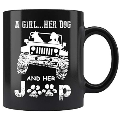 A girl .Her Dog And Her Jeep - おもしろギフト 犬 ママ コーヒーマグ 11オンス ギフトティーカップ 11オンス