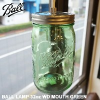 【P10倍】【Ball メイソンジャー】MADE IN USA!BALL LAMP 32oz WD MOUTH GREEN(ボールランプ 32オンスワイドマウスグリーン) BL-69100...
