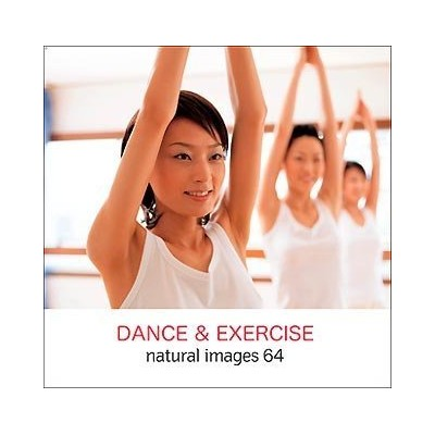 natural images Vol.64 DANCE&EXERCISE