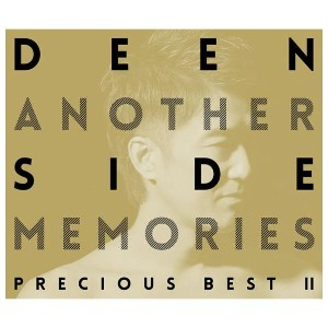 【送料無料】ソニーミュージック DEEN / Another Side Memories ~Precious Best II~(初回限定) 【CD+Blu-ray】 ESCL-4779/80 ...
