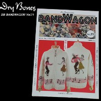 DRY BONESドライボーンズ◆BANDWAGON◆◆Vol.11◆