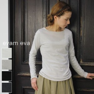 evam eva(エヴァムエヴァ) OG C&S boat neck PO 4colormade in japanv002c026-17-p