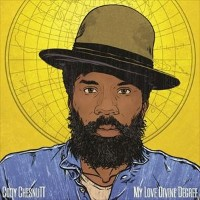 【輸入盤】CODY CHESNUTT コディ・チェスナット/MY LOVE DIVINE DEGREE(CD)