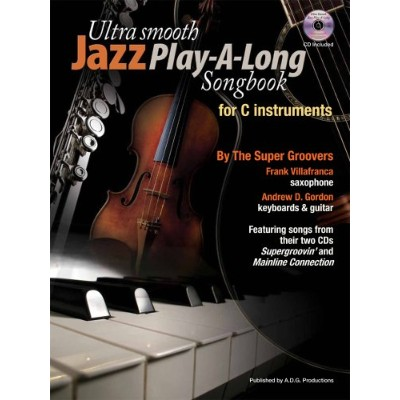 Ultra Smooth Jazz Play-A-Long Songbook For C Instruments (Bo.... / ウルトラ・スムース ジャズ・プレイアロング ソングブック...