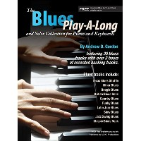 A.D.Gordon: The Blues Play-A-Long & Solos Collection For Piano&Keyboards Book,CD/A・ゴードン:ブルースプレイアロング...