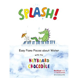 EDITION BREITKOPF SPLASH! EASY PIANO PIECE ABOUT WATER WITH THE KEYBOARD CROCODILE Partition...