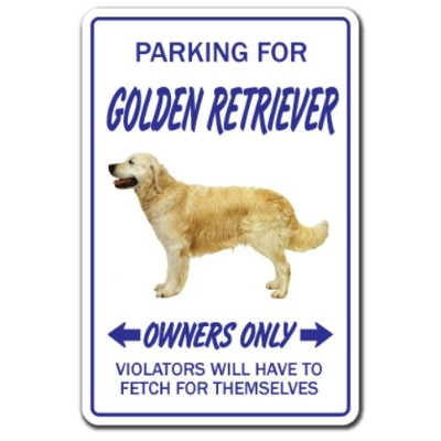PARKING FOR GOLDEN RETRIEVER OWNERS ONLY サインボード:ゴールデンレトリーバー オーナー専用 駐車スペース 標識 看板 MADE IN U.S.A ...