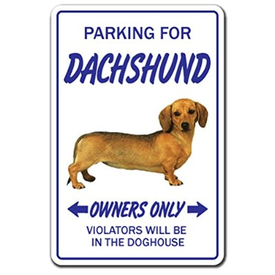 PARKING FOR DACHSHUND OWNERS ONLY サインボード:ダックスフンド オーナー専用 駐車スペース 標識 看板 MADE IN U.S.A [並行輸入品]