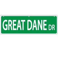 Imagine This Great Dane Street Sign by Imagine This
